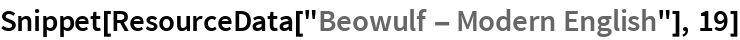 "Snippet[ResourceData[""Beowulf - Modern English""], 19]"