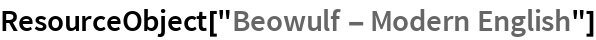 "ResourceObject[""Beowulf - Modern English""]"