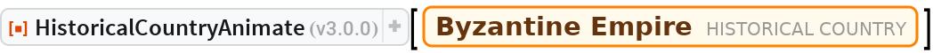 "ResourceFunction[""HistoricalCountryAnimate""][  Entity[""HistoricalCountry"", ""ByzantineEmpire""]]"
