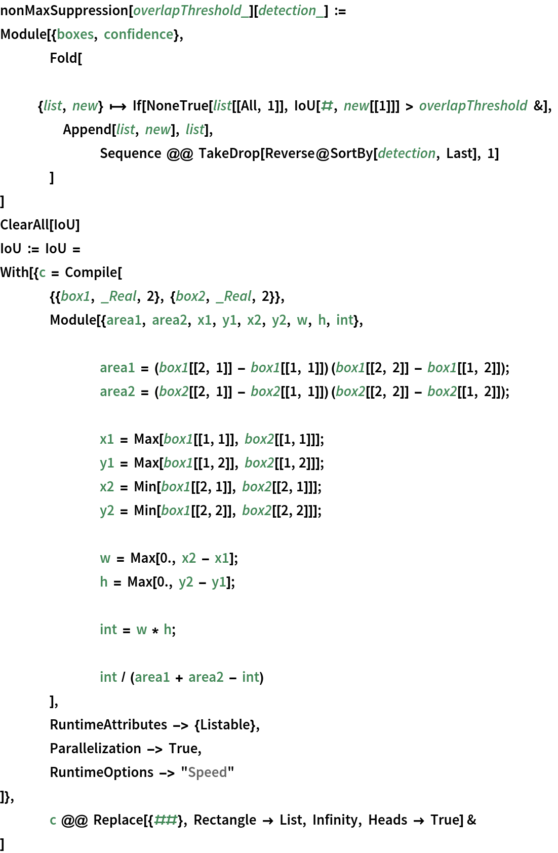 """nonMaxSuppression[overlapThreshold_][detection_] := Module[{boxes, confidence},   Fold[    {list, new} 