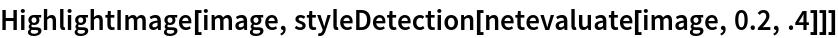 HighlightImage[image, styleDetection[netevaluate[image, 0.2, .4]]]