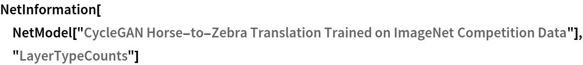"NetInformation[  NetModel[""CycleGAN Horse-to-Zebra Translation Trained on ImageNet \ Competition Data""], ""LayerTypeCounts""]"
