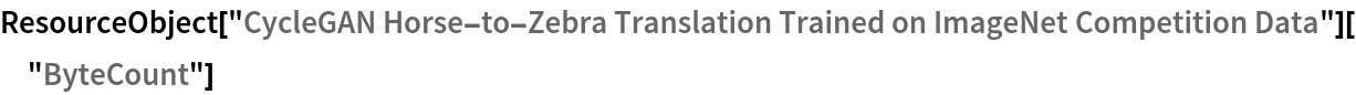 "ResourceObject[   ""CycleGAN Horse-to-Zebra Translation Trained on ImageNet \ Competition Data""][""ByteCount""]"