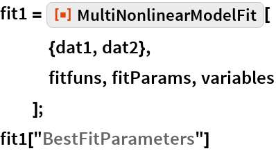 """fit1 = ResourceFunction[""""MultiNonlinearModelFit""""][    {dat1, dat2},    fitfuns, fitParams, variables    ]; fit1[""""BestFitParameters""""]"""