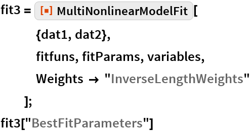"""fit3 = ResourceFunction[""""MultiNonlinearModelFit""""][    {dat1, dat2},    fitfuns, fitParams, variables,    Weights -> """"InverseLengthWeights""""    ]; fit3[""""BestFitParameters""""]"""