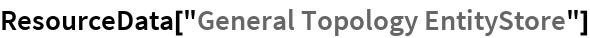 "ResourceData[""General Topology EntityStore""]"