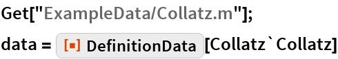 """Get[""""ExampleData/Collatz.m""""]; data = ResourceFunction[""""DefinitionData""""][Collatz`Collatz]"""