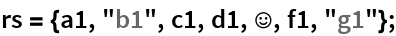 "rs = {a1, ""b1"", c1, d1, \[HappySmiley], f1, ""g1""};"