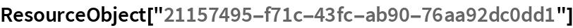 """ResourceObject[""""21157495-f71c-43fc-ab90-76aa92dc0dd1""""]"""
