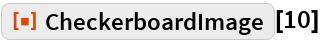 "ResourceFunction[""CheckerboardImage""][10]"