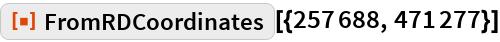 """ResourceFunction[""""FromRDCoordinates""""][{257688, 471277}]"""