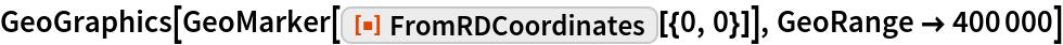 """GeoGraphics[GeoMarker[ResourceFunction[""""FromRDCoordinates""""][{0, 0}]], GeoRange -> 400000]"""