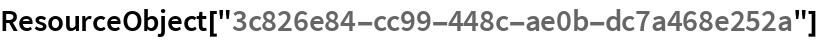 """ResourceObject[""""3c826e84-cc99-448c-ae0b-dc7a468e252a""""]"""
