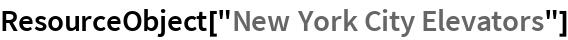 "ResourceObject[""New York City Elevators""]"