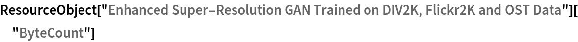 "ResourceObject[   ""Enhanced Super-Resolution GAN Trained on DIV2K, Flickr2K and OST \ Data""][""ByteCount""]"