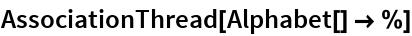 AssociationThread[Alphabet[] -> %]
