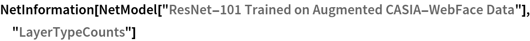 "NetInformation[  NetModel[""ResNet-101 Trained on Augmented CASIA-WebFace Data""], \ ""LayerTypeCounts""]"