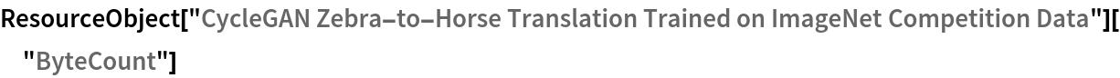 "ResourceObject[   ""CycleGAN Zebra-to-Horse Translation Trained on ImageNet \ Competition Data""][""ByteCount""]"