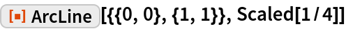 """ResourceFunction[""""ArcLine""""][{{0, 0}, {1, 1}}, Scaled[1/4]]"""