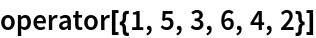 operator[{1, 5, 3, 6, 4, 2}]