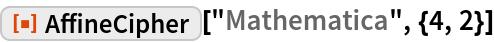 "ResourceFunction[""AffineCipher""][""Mathematica"", {4, 2}]"