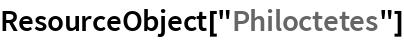 """ResourceObject[""""Philoctetes""""]"""