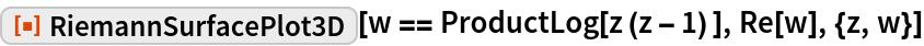 "ResourceFunction[""RiemannSurfacePlot3D""][w == ProductLog[z (z - 1) ], Re[w], {z, w}]"