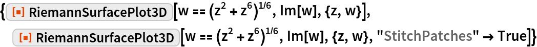 "{ResourceFunction[""RiemannSurfacePlot3D""][w == (z^2 + z^6)^(1/6), Im[w], {z, w}],  ResourceFunction[""RiemannSurfacePlot3D""][w == (z^2 + z^6)^(1/6), Im[w], {z, w}, ""StitchPatches"" -> True]}"