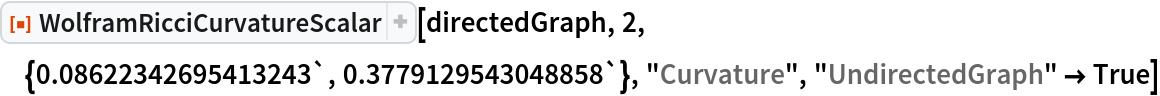 "ResourceFunction[  ""WolframRicciCurvatureScalar""][directedGraph, 2, \ {0.08622342695413243`, 0.3779129543048858`}, ""Curvature"", ""UndirectedGraph"" -> True]"