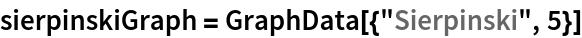 """sierpinskiGraph = GraphData[{""""Sierpinski"""", 5}]"""