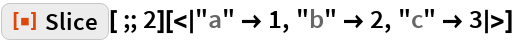 """ResourceFunction[""""Slice""""][;; 2][<