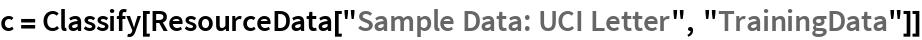 "c = Classify[ResourceData[""Sample Data: UCI Letter"", ""TrainingData""]]"