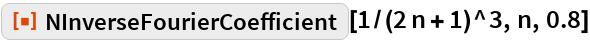 """ResourceFunction[""""NInverseFourierCoefficient""""][1/(2 n + 1)^3, n, 0.8]"""