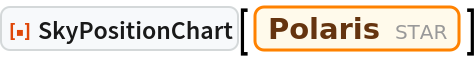 "ResourceFunction[""SkyPositionChart""][Entity[""Star"", ""Polaris""]]"