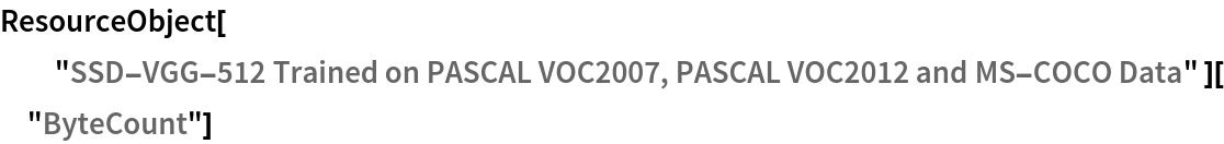 """ResourceObject[   """"SSD-VGG-512 Trained on PASCAL VOC2007, PASCAL VOC2012 and MS-COCO \ Data"""" ][""""ByteCount""""]"""