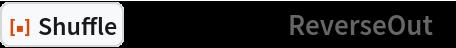 "ResourceFunction[""Shuffle""][Range[12], ""ReverseOut""]"