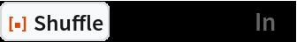 "ResourceFunction[""Shuffle""][Range[12], ""In""]"