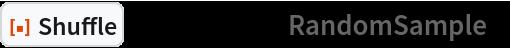 """ResourceFunction[""""Shuffle""""][Range[12], """"RandomSample""""]"""