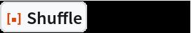 "ResourceFunction[""Shuffle""][][Range[5]]"