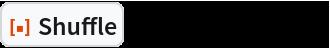 """ResourceFunction[""""Shuffle""""][{1, 2, 3, 4, 5}, 3]"""