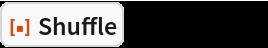 "ResourceFunction[""Shuffle""][Range[12]]"