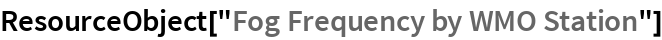 """ResourceObject[""""Fog Frequency by WMO Station""""]"""