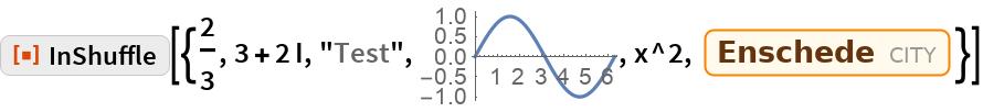 "ResourceFunction[""InShuffle""][{2/3, 3 + 2 I, ""Test"", \!\(\* GraphicsBox[{{{}, {},  TagBox[ {RGBColor[0.368417, 0.506779, 0.709798], AbsoluteThickness[1.6], Opacity[1.], LineBox[CompressedData["" 1:eJwlmXk4lN/7x61ZEjPPjJAU7SsppYXuUwlFSokWIWkhSURIKpWQZK9kS4X4 RHZJTpSikKiEopAsYx7rmJksv/O9fn+d63Vd82zv9/u+73Ou0bA/u/e4mIiI SJaoiMj/VnEsW9ux9upmXun/rwt7SjfNibSFu/mNw7PJKnyu5dAUcRbORecZ fCHrH/YpfkHEZbjytMwnmazNhtfLn0TcAbWrSdX7yPrVNmJxfEQirNs+w2J/ eCLsdVZpvheRBWux8JX37SwIH7LOjYnAsF7xqYGaH4ZNFTtlt7rXwY2SV9tl t9eBq4/Z0VzX71B44Y1OSVMjnCk6Hio2/xcsypjzyZjTCl+6d8ik2ndCZ1fT wQrpDgjW4okUHOwGDal00Z3MLji3vDL69RMOCNzfr83gd0Pn8c4rSQUcOOdZ NH+teA9YJok4X3nPgedXZqgVzeiBjYobtqIeDtTb6Sx6Oq8HxKaecvGKftja M3OLrmkPRNTfMsK5/WB/MpktmtADOd67Ba/KuGDW1Oihq9cLwmOnM3+6DEDG zO7au/Z9YMcc9irxHICSqcNzXzj1QUWpz7YHfgMQ4RBZ0+DWB2Eqwd8PhA5A kYnnplH/Plj8KU3sy7MBWGcWvKg7uQ8sNnZZfuAMQPaxhbdCfvdBJuPoVIHT IKjEWJwpP8gBdml3VbTbIKSUiVVNP8oB79OuUed9BsHkR7Oh2SkOGLy7vHR1 8CC4N4gnl3pyoOViwr5nTwfhTo7bE9NIDkj/bUl91D0IHw3k7WZ/5ID9K8s9 YSeGIGA/5vmt7YfVBcqUytkhcOPND3bX6wexrOaGhxeGwHveqmrbbf2QnGRj lRs4BJoP7SzmmvdD+7UTNt/Sh0A3OXzzRmei005P59n0ELxe71vzM4lwY3Rg 2oVhYJze2F8rzoXVdVY7ta8Mw5HOxpx8GS6IVanIFQcOQ6BDISdSgQvJxfF3 Pt4fhp7D4QXrVLnQHv8khvtyGA7k3TqvuJoL9g75j3VERuDXG9dV62y4cGzw y+vXgSPg6O/YJsjigp1PmFVR2Ai05sw+5pPHBWtxU27WvRHw1K3ZMVzEBUvF N6qJaSMQGle0qZb4aLwh2/NS5Qi0Gc2PXNLABc2rt1dslB4FmYnPGi4jXFgm u+ONNmMU1GKdLc7zubA4UuLQUuVReFu0tMltnAvqTy7eVF4yCrdB6esBCRpY VY7tPKNR2Bzme7GSRQOfYXgv9+YorMuIy1yrTcPIfVGtjDuj0PYxN+y1Dg2D 815VJN8dBX9RYf629TT06ugMh6eOQlHd/XergYafB+aZub4fBdFg/e5cUxrK kybFV0rxgMtRPr/lBA2lS4tjFyjwoMrjy4I9jjS8zPHQnq3Eg/6ygulWzjTk veXYTF/MA1py0GuXGw2p3c0vegx5cG9+TsmPSzSErCo8mxLAg8NaZ02uR9Lw YXVjl0coDwZ3JC+XiaFBeu3Yke0xPDDmiNwIuEfD9Q26pp1PyP1ZHUlO8TRc 3Fq4ZF4FD0avKJz5nkJDkUFj4mA1D/a2npim8ZQGnuHYzLIvPJghfYRtn0GD m4mupF0nD5pviIbUZNHgZFH4O158DN7tjGjZUURDmmXjgTPTx2BlzMbplsU0 dB0Y+6THGoNSkVMZh0poOHpEt7Rl3hjUR5zctOs1DQdOFMaqbB0DB92RkMb3 NBh5Fe6LvjIGOnPFo658Je/r0/jBIXAMlp/aGMNqJPr5jm3RCRuDwkg1scTv NGy+qruqIXEMnvu4Kia20LAuuFCOicfg9VJ"