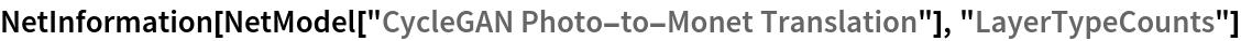 "NetInformation[  NetModel[""CycleGAN Photo-to-Monet Translation""], ""LayerTypeCounts""]"