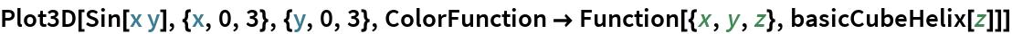 Plot3D[Sin[x y], {x, 0, 3}, {y, 0, 3}, ColorFunction -> Function[{x, y, z}, basicCubeHelix[z]]]
