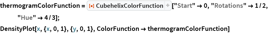 """thermogramColorFunction = ResourceFunction[""""CubehelixColorFunction""""][""""Start"""" -> 0, """"Rotations"""" -> 1/2, """"Hue"""" -> 4/3]; DensityPlot[x, {x, 0, 1}, {y, 0, 1}, ColorFunction -> thermogramColorFunction]"""