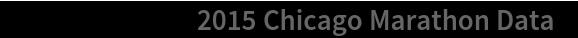 """ResourceData[""""2015 Chicago Marathon Data""""]"""
