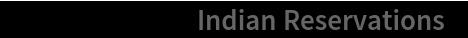"ResourceData[""Indian Reservations""]"