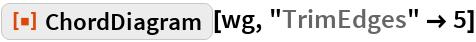 "ResourceFunction[""ChordDiagram""][wg, ""TrimEdges"" -> 5]"