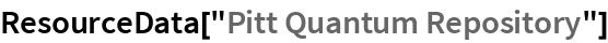 """ResourceData[""""Pitt Quantum Repository""""]"""